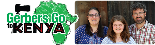 Gerbers Go to Kenya